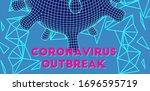 coronavirus outbreak 3d glow in ... | Shutterstock .eps vector #1696595719