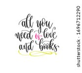 All You Need Is Love And Books  ...