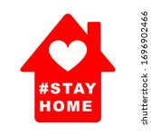 stay at home slogan with house... | Shutterstock .eps vector #1696902466