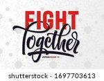 fight together coronavirus... | Shutterstock .eps vector #1697703613