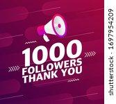 megaphone with 1000 followers... | Shutterstock .eps vector #1697954209