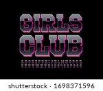 vector modern sign girls club.... | Shutterstock .eps vector #1698371596