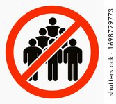 Ban On Gathering People. Do Not ...