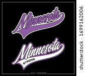 Collection of two white and purple Minnesota insignias, Minnesota Strong, Minnesota