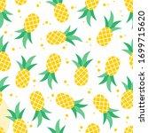 seamless fresh yellow pineapple ... | Shutterstock .eps vector #1699715620