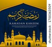 ramadan kareem islamic design... | Shutterstock .eps vector #1700363509