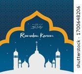 ramadan kareem greeting vector... | Shutterstock .eps vector #1700648206