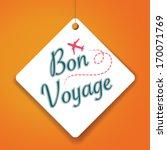 bon voyage   vector paper tag   ... | Shutterstock .eps vector #170071769