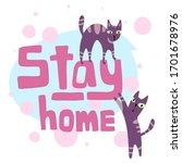 stay home vector illustration... | Shutterstock .eps vector #1701678976