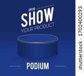 round podium. scene  pedestal... | Shutterstock .eps vector #1702400293