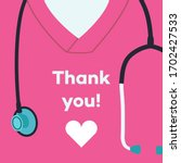 thank you doctors and nurses  ...   Shutterstock .eps vector #1702427533