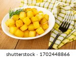 Cubes Of Fried Potatoes  Dill...