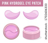 pink hydrogel eye patches.... | Shutterstock .eps vector #1702606333