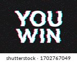 retro game glitch win score... | Shutterstock .eps vector #1702767049