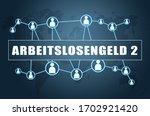 arbeitslosengeld 2   german...   Shutterstock . vector #1702921420