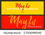 happy international labour day... | Shutterstock .eps vector #1703098540