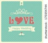 happy wedding card | Shutterstock . vector #170354744