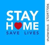 stay at home. coronavirus covid ...   Shutterstock .eps vector #1703977006