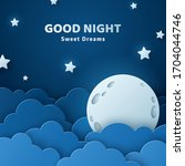 good night and sweet dreams...   Shutterstock .eps vector #1704044746