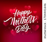 white happy mother day... | Shutterstock . vector #1704441646