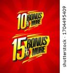 bonus 10  more  bonus 15  more  ... | Shutterstock .eps vector #1704495409