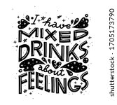 i have mixed drinks about...   Shutterstock .eps vector #1705173790