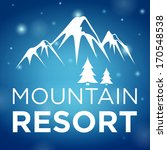 mountain resort and spruce on... | Shutterstock .eps vector #170548538