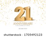 anniversary 21. gold 3d numbers.... | Shutterstock .eps vector #1705492123