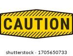 warning danger caution sign. ... | Shutterstock .eps vector #1705650733