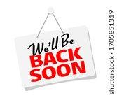 we'll be back soon on door sign | Shutterstock .eps vector #1705851319
