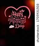 happy mother's day photo... | Shutterstock . vector #1705931503