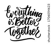 everithing is better together   ... | Shutterstock .eps vector #1706054623