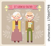 let's grow old together   happy ... | Shutterstock .eps vector #170669798