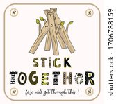 stick together we will get...   Shutterstock .eps vector #1706788159