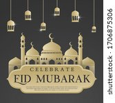 eid mubarak islamic background...   Shutterstock .eps vector #1706875306