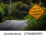 Not A Through Street Sign On A...