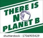 there is no planet b sign  ... | Shutterstock .eps vector #1706905429