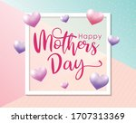 happy mother's day greetings... | Shutterstock .eps vector #1707313369