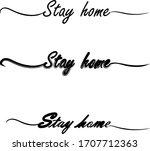 stay home handwritten text...   Shutterstock .eps vector #1707712363