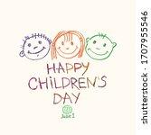 happy children's day. doodle... | Shutterstock .eps vector #1707955546