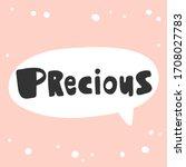 precious. sticker for social... | Shutterstock .eps vector #1708027783