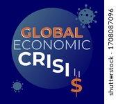 global economic crisis banner.... | Shutterstock .eps vector #1708087096
