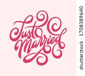 just married hand drawn...   Shutterstock .eps vector #1708389640