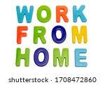 coronavirus pandemic  text work ...   Shutterstock . vector #1708472860