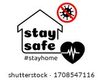 stay home stay safe label... | Shutterstock .eps vector #1708547116