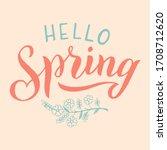 hello spring text phrase....   Shutterstock .eps vector #1708712620