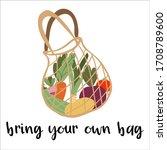 bring your own bag   lettering. ... | Shutterstock .eps vector #1708789600