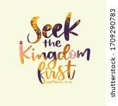 Seek The Kingdom First  Matthe...
