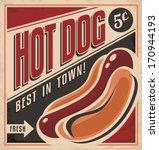 retro hot dog vector poster... | Shutterstock .eps vector #170944193