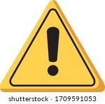 warning sign is look like 3d... | Shutterstock .eps vector #1709591053